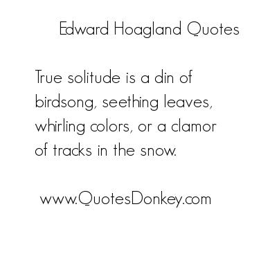 Edward Hoagland's quote #5