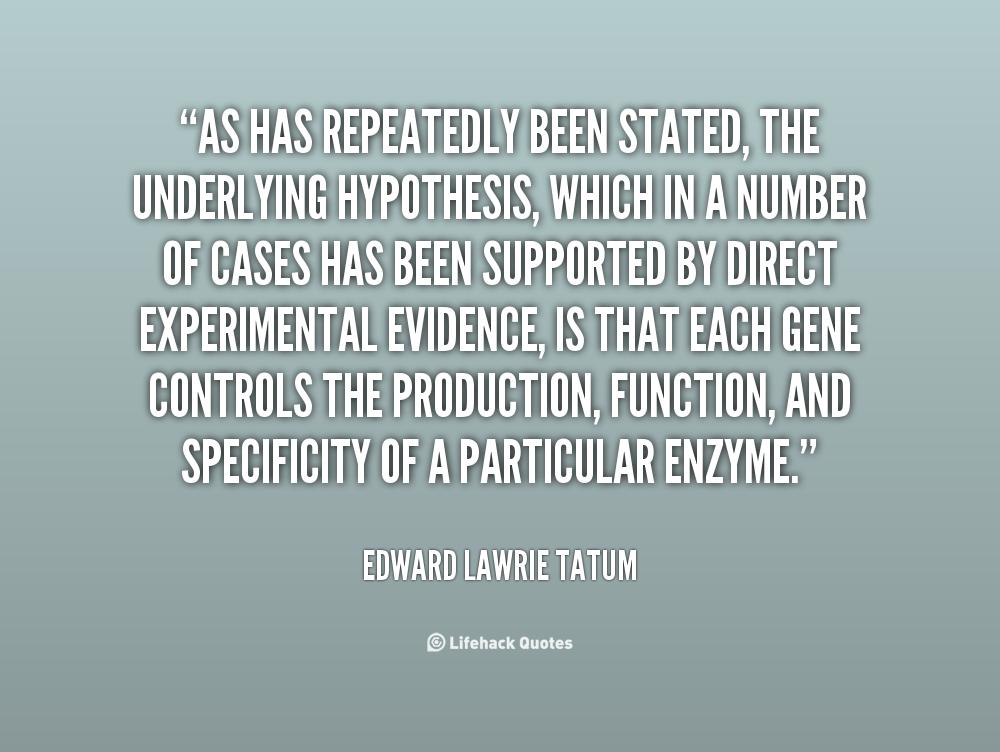 Edward Lawrie Tatum's quote #1