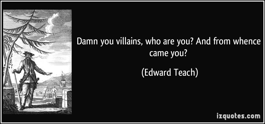 Edward Teach's quote #1