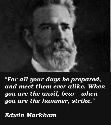 Edwin Markham's quote #1