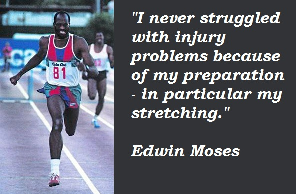 Edwin Moses's quote #3