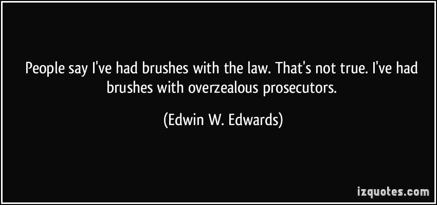 Edwin W. Edwards's quote #1