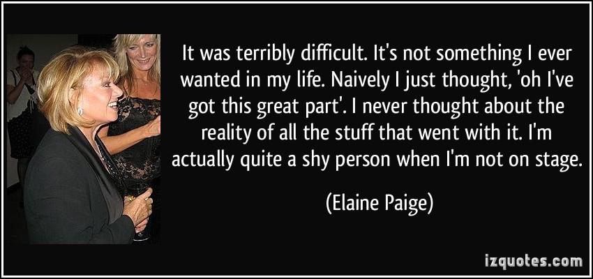 Elaine Paige's quote #3