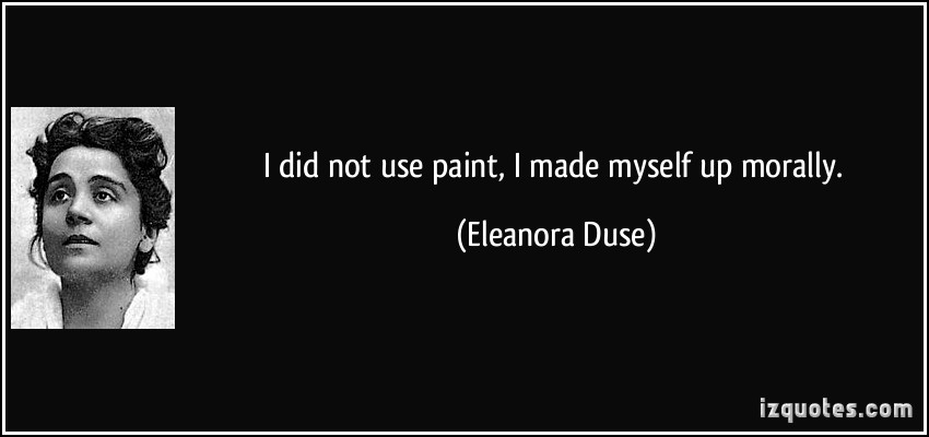Eleanora Duse's quote #2