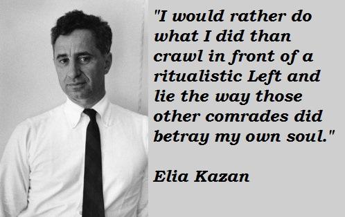 Elia Kazan's quote #2