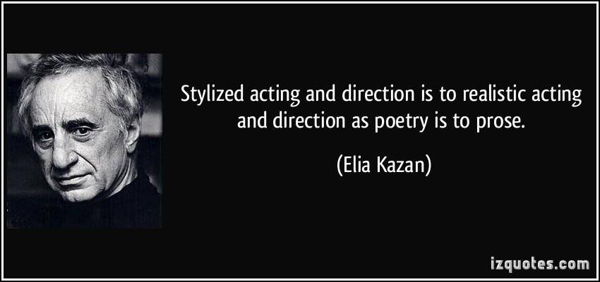 Elia Kazan's quote #3