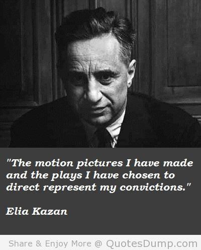 Elia Kazan's quote #6