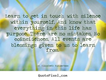Elisabeth Kubler-Ross's quote #3