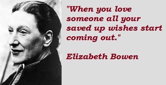 Elizabeth Bowen's quote #1