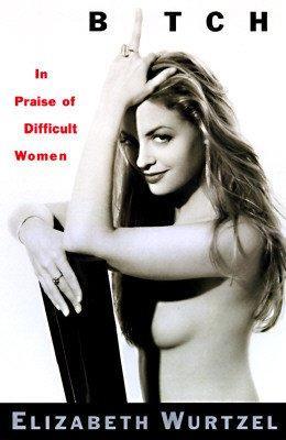 Elizabeth Wurtzel's quote #3