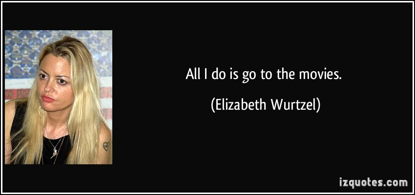 Elizabeth Wurtzel's quote #6