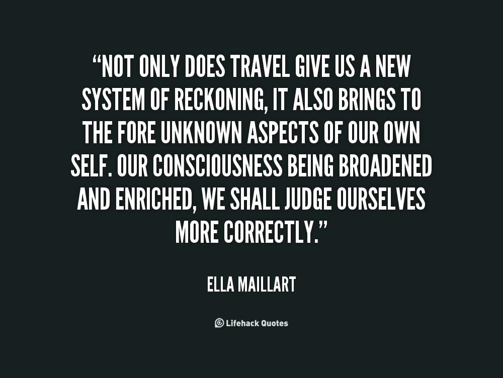 Ella Maillart's quote #3