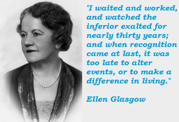 Ellen Glasgow's quote #5