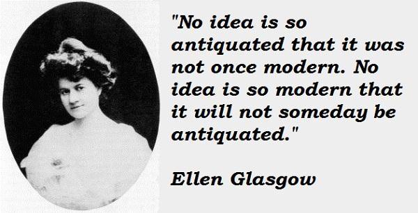 Ellen Glasgow's quote #6