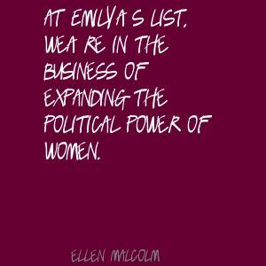 Ellen Malcolm's quote #3