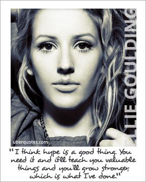 Ellie Goulding's quote #3