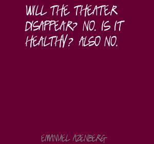 Emanuel Azenberg's quote #6