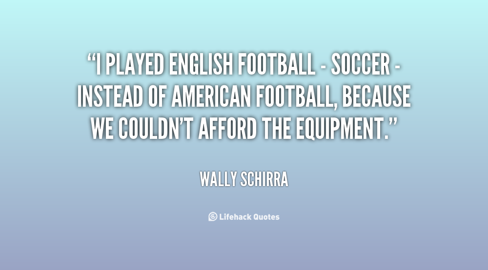 English Football quote #2