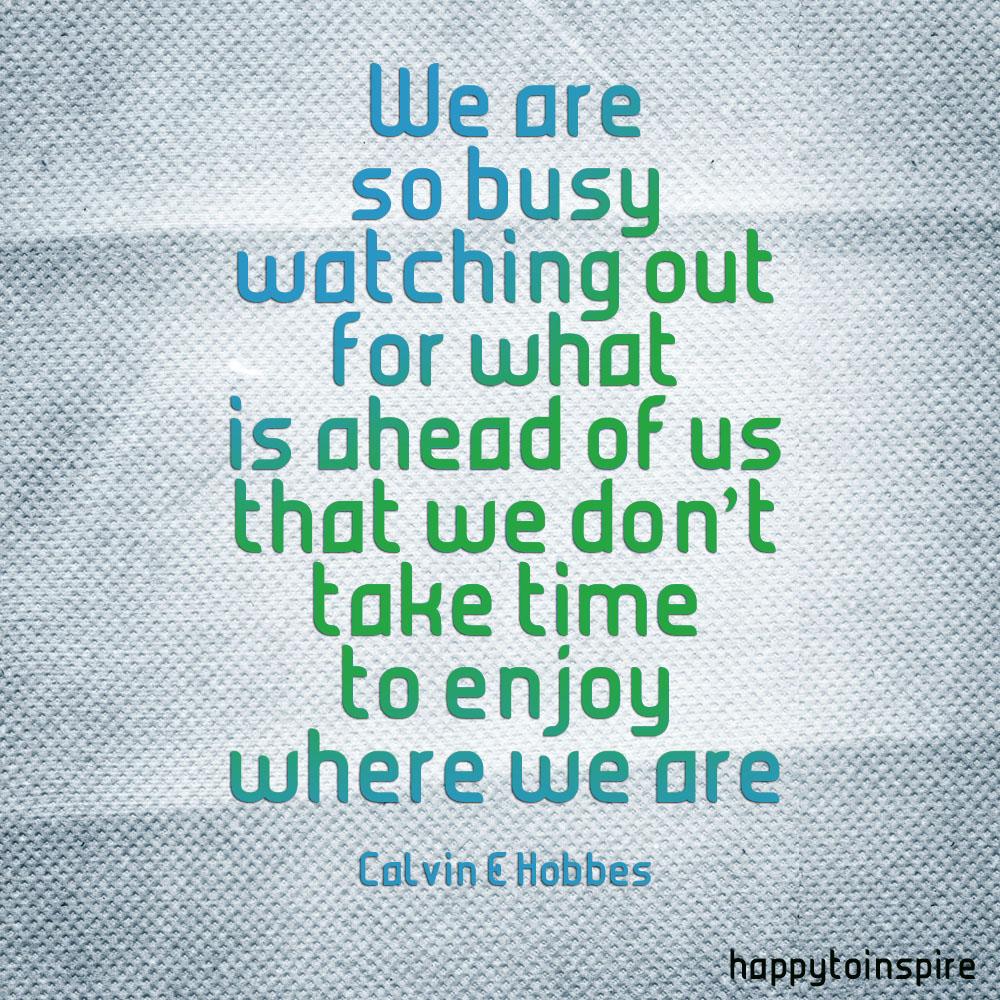 Enjoy quote #3