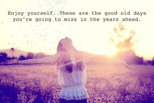 Enjoy quote #8