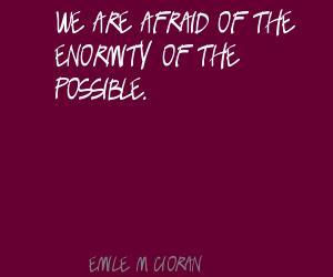Enormity quote #1