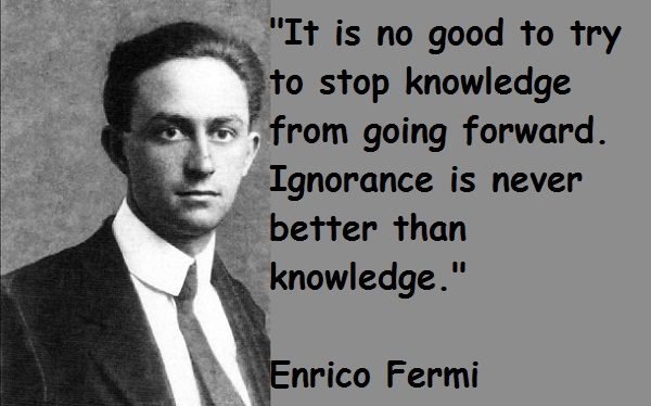 Enrico Fermi's quote #2