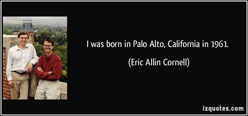 Eric Allin Cornell's quote #2
