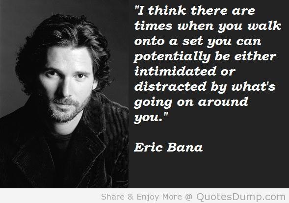 Eric Bana's quote #3