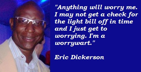 Eric Dickerson's quote #3