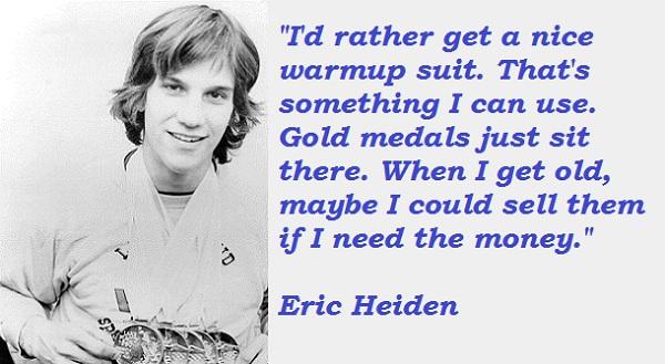 Eric Heiden's quote #6