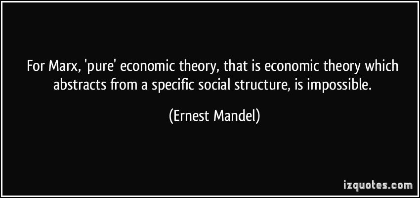 Ernest Mandel's quote #4