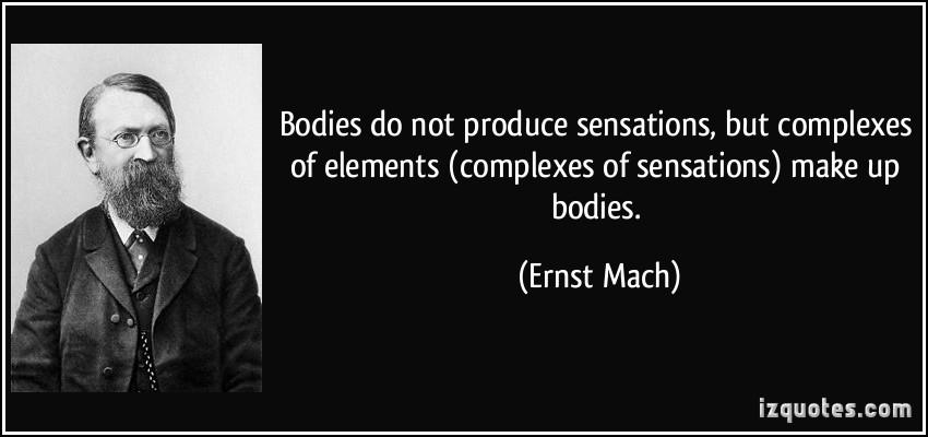Ernst Mach's quote #7