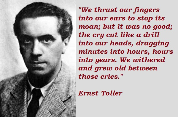 Ernst Toller's quote #1