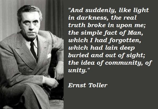 Ernst Toller's quote #2