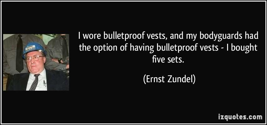 Ernst Zundel's quote #6