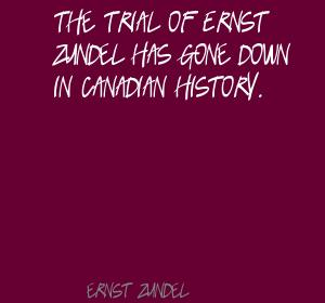 Ernst Zundel's quote #3