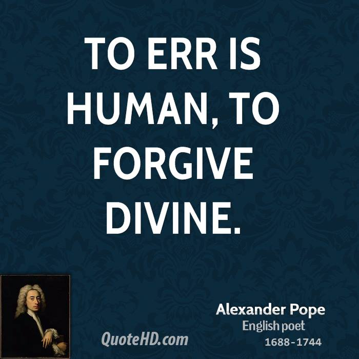 Forgiveness Is Divine Quote: Famous Quotes About 'Err'