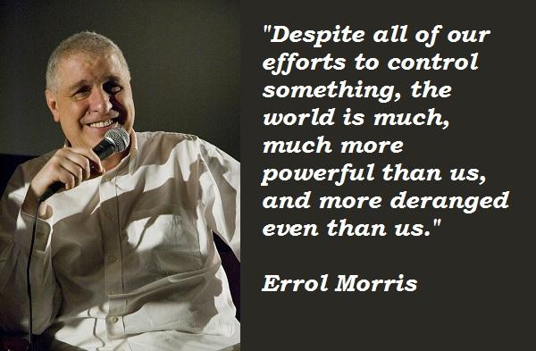 Errol Morris's quote #2