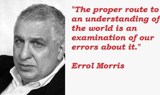 Errol Morris's quote #4