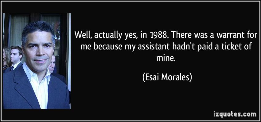 Esai Morales's quote #3
