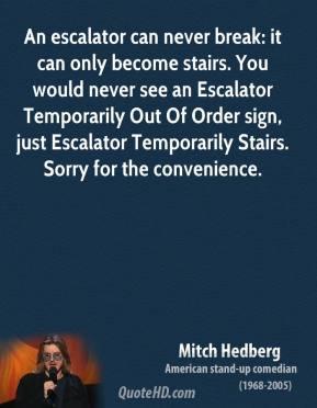 Escalator quote #2