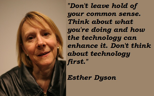 Esther Dyson's quote #1
