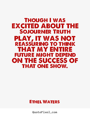 Ethel Waters's quote #6