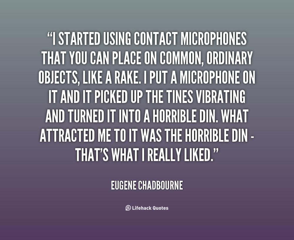 Eugene Chadbourne's quote #4