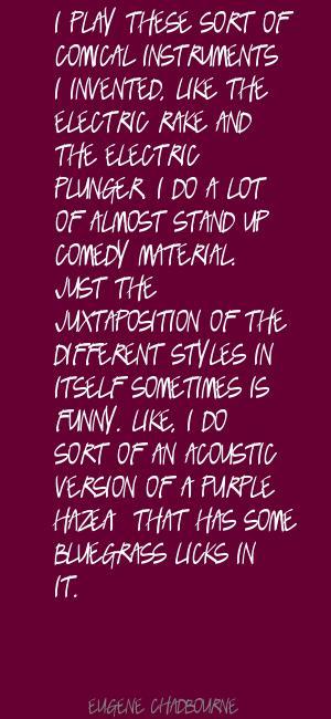Eugene Chadbourne's quote #5