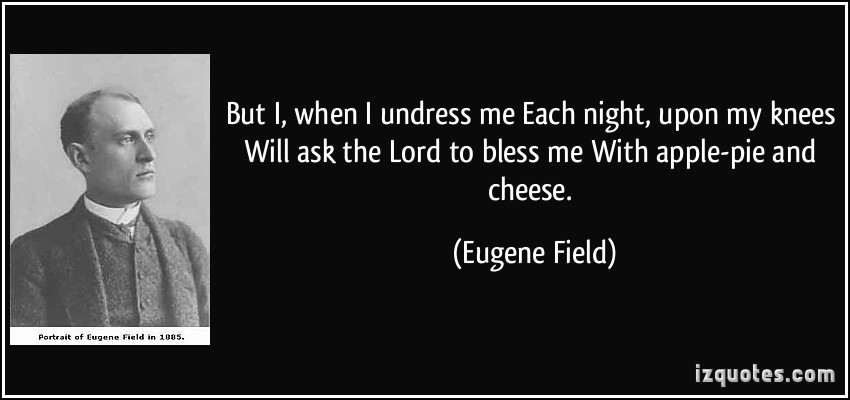 Eugene Field's quote #3