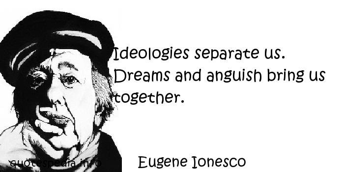Eugene Ionesco's quote #2
