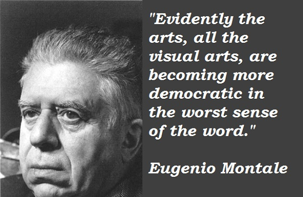 Eugenio Montale's quote #4