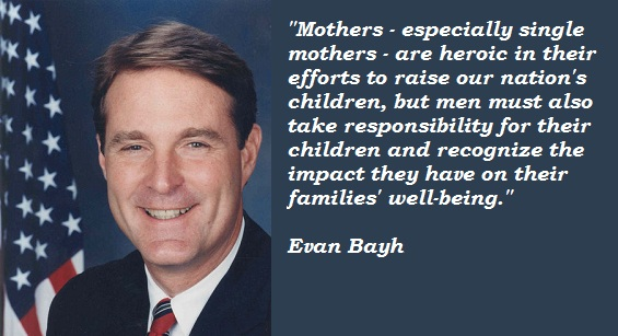 Evan Bayh's quote #6