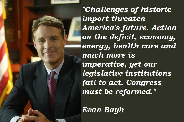 Evan Bayh's quote #4